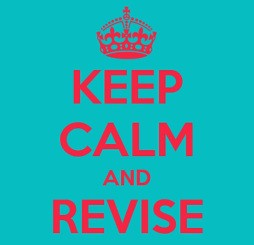 Keep calm and revise